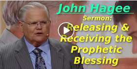 Releasing & Receiving the Prophetic Blessing - John Hagee (March-21-2019)