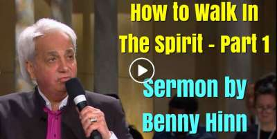 How to Walk In The Spirit - Part 1 - Benny Hinn (December-20-2018)