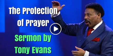 The Protection of Prayer - Tony Evans (November-23-2020)