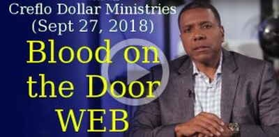 Creflo Dollar Ministries (Sept 27, 2018) - Blood on the Door WEB