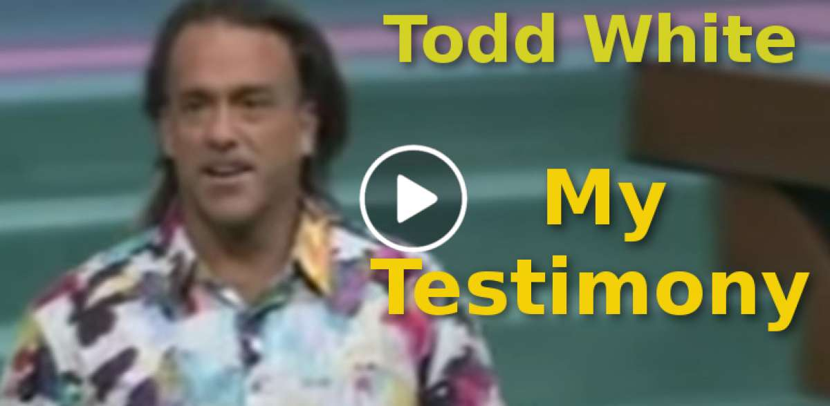 Todd White - My Testimony (October-19-2019)