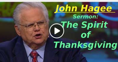 The Spirit of Thanksgiving - John Hagee (March-19-2019)