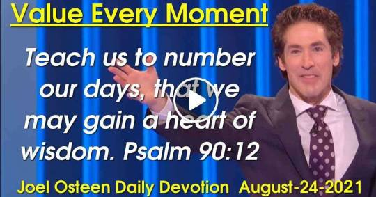 Value Every Moment - Joel Osteen Daily Devotion (December-12-2018)