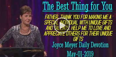 The Best Thing for You - Joyce Meyer Daily Devotion (May-01-2019)