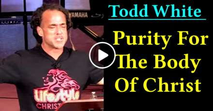 Todd White - Purity For The Body Of Christ (November-14-2020)