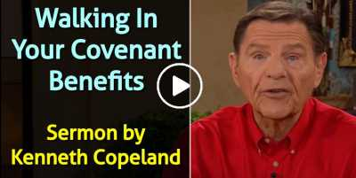 Walking In Your Covenant Benefits - Kenneth Copeland (July-23-2020)