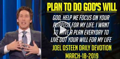 Plan to Do God's Will - Joel Osteen Daily Devotion (March-18-2019)