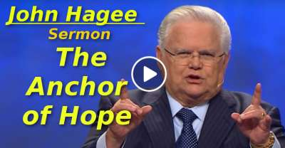 The Anchor of Hope - John Hagee (March-22-2019)