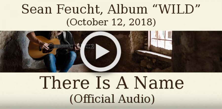 "Bethel Music, Sean Feucht, Album ""WILD""(October 12, 2018) - There Is A Name (Official Audio)"