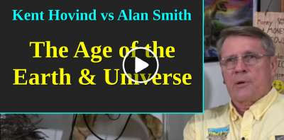 Kent Hovind vs Alan Smith - The Age of the Earth & Universe (July-12-2019)
