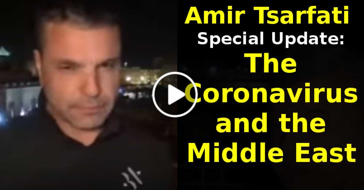 Amir Tsarfati Special Update: The Coronavirus and the Middle East (June-01-2020)