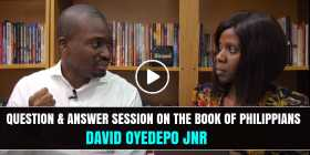 QUESTION & ANSWER SESSION ON THE BOOK OF PHILIPPIANS - DAVID OYEDEPO JNR (October-22-2020)