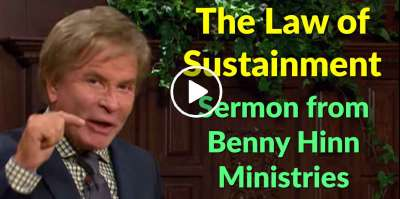 The Law of Sustainment - Sermon from Benny Hinn Ministries (May-30-2019)