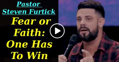 Fear or Faith: One Has To Win | Pastor Steven Furtick (July-18-2020)