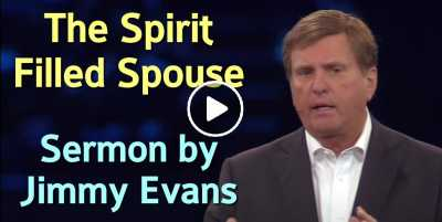 The Spirit Filled Spouse - Jimmy Evans (July-14-2020)
