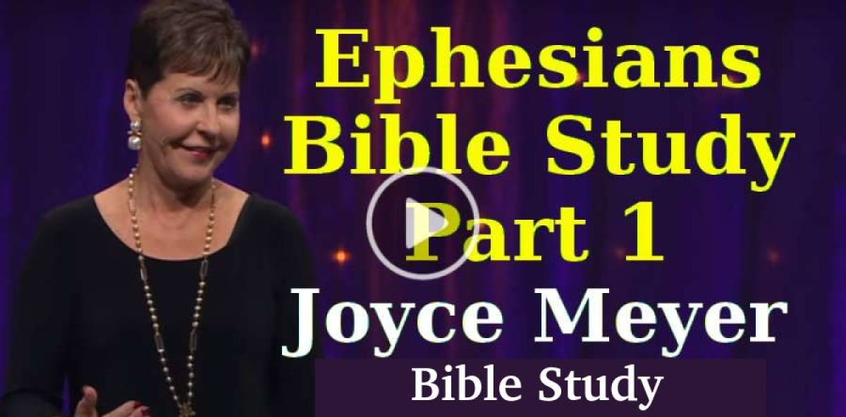 Ephesians 5 Bible Study - Part 1 - Enjoying Everyday Life  - Joyce Meyer
