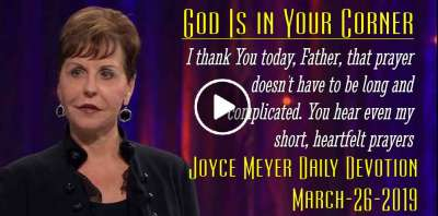 God Is in Your Corner - Joyce Meyer Daily Devotion (March-26-2019)
