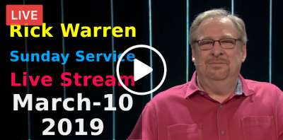 Rick Warren Sunday Service in Saddleback Church - Live Stream online March-10-2019