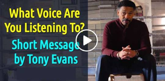 What Voice Are You Listening To? - Tony Evans (February-20-2019)
