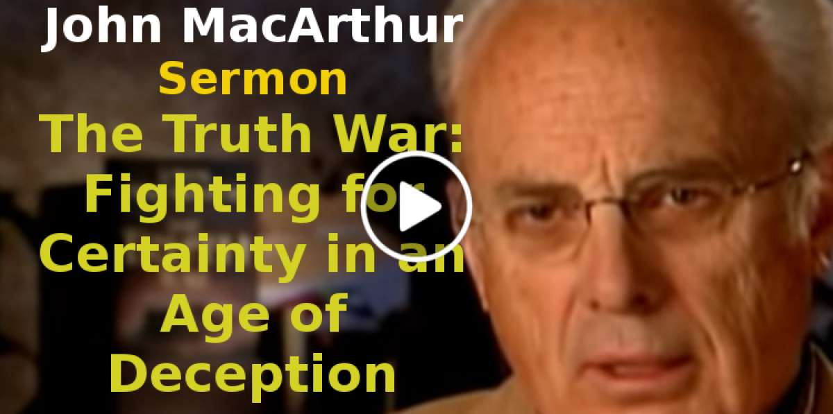 The Truth War: Fighting for Certainty in an Age of Deception (John MacArthur) (September-10-2019)