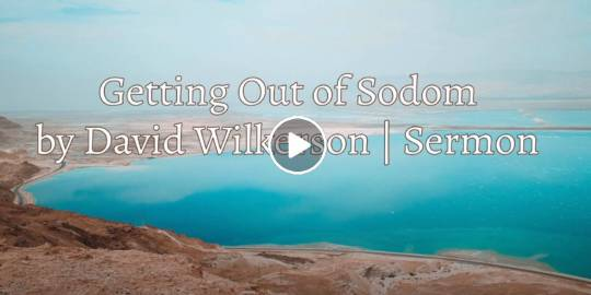 David Wilkerson - Getting Out of Sodom (April-25-2021)