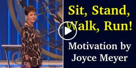 Sit, Stand, Walk, Run! - Joyce Meyer Motivation (May-31-2020)