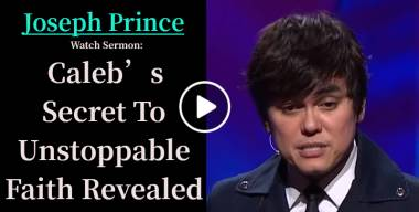 Caleb's Secret To Unstoppable Faith Revealed - Joseph Prince (October-29-2020)