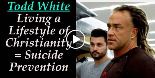 Todd White - Living a Lifestyle of Christianity = Suicide Prevention (August-20-2018)