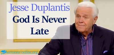 God Is Never Late 15 Feb. 2018 -  Jesse Duplantis