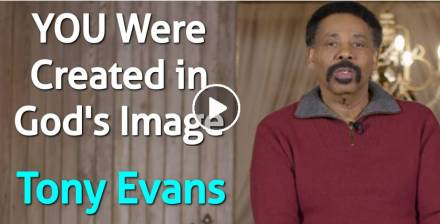YOU Were Created in God's Image - Tony Evans (February-09-2021)