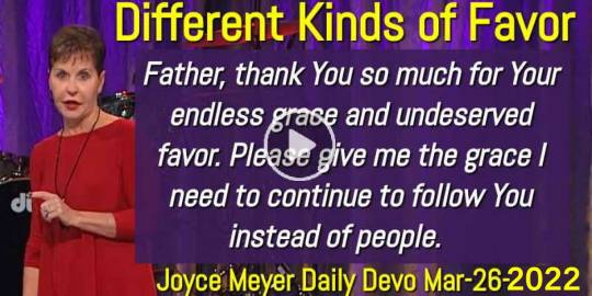 Different Kinds of Favor - Joyce Meyer Daily Devotion (March-26-2020)