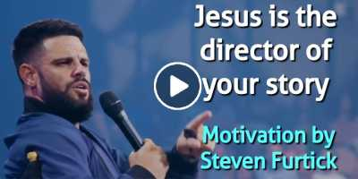 Jesus is the director of your story - Steven Furtick Motivation (June-19-2020)