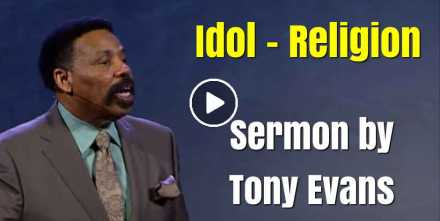 Idol – Religion - Tony Evans (October-07-2020)