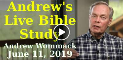Andrew's Live Bible Study - Andrew Wommack (June 11, 2019)