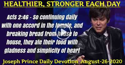 HEALTHIER, STRONGER EACH DAY - Joseph Prince Daily Devotion (August-26-2019)