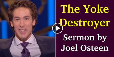 The Yoke Destroyer - Joel Osteen (July-14-2020)