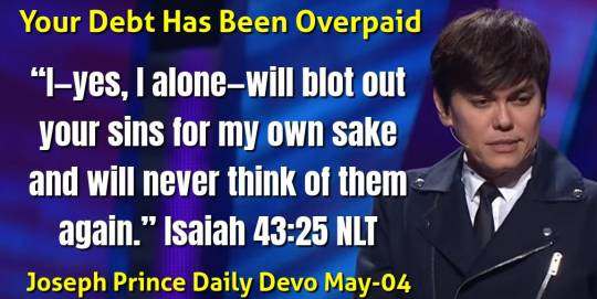 Your Debt Has Been Overpaid - Joseph Prince Daily Devotional (May-04-2021)