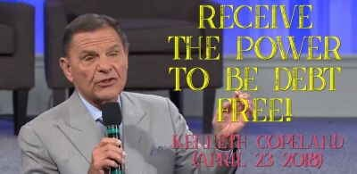 Receive the Power to be Debt Free! - Kenneth Copeland (April-23-2018)