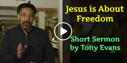 Jesus is About Freedom - Tony Evans (February-11-2019)