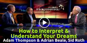 How to Interpret & Understand Your Dreams | Adam Thompson & Adrian Beale - Sid Roth's It's Supernatural! (June-05-2020)
