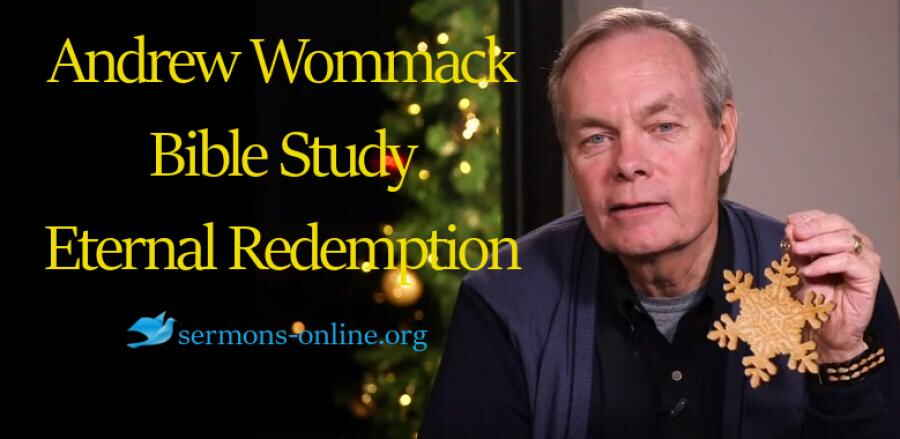 Andrew's Live Bible Study - Eternal Redemption -  Andrew Wommack