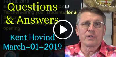 Dr. Kent Hovind - Questions & Answers (March-01-2019)