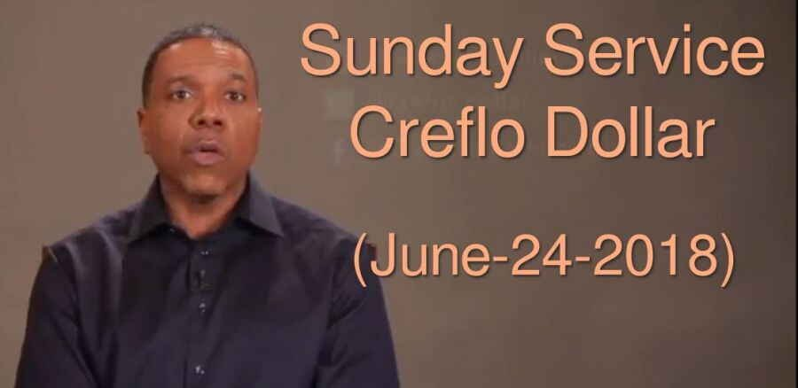 Sunday Service - Creflo Dollar (June-24-2018) Live Stream