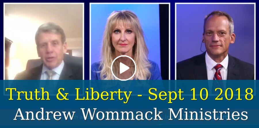 Truth & Liberty - Sept 10 2018 - Andrew Wommack Ministries