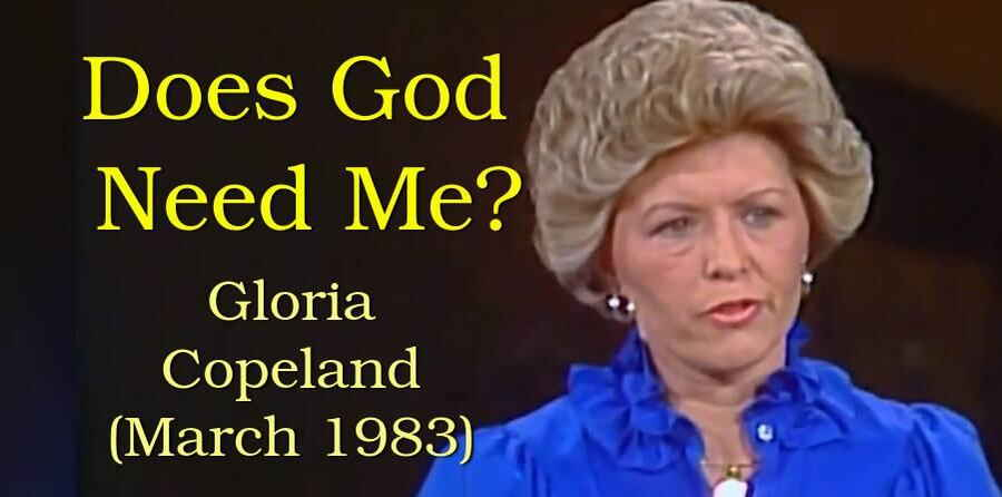 Does God Need Me? - Gloria Copeland (March 1983)
