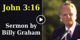 John 3:16 - Billy Graham (September-22-2020)