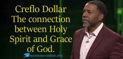 Creflo Dollar sermon The connection between Holy Spirit and Grace of God. Sunday Service online