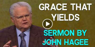 Grace that Yields - John Hagee  (March-20-2019)