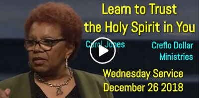 Creflo Dollar Ministries, Wednesday Service (December 26 2018) Carol Jones: Learn to Trust the Holy Spirit in You