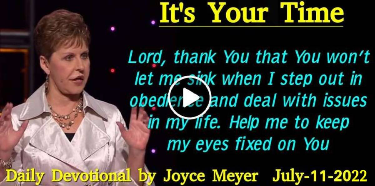 It's Your Time - Daily Devotional of Joyce Meyer (October-10-2018)